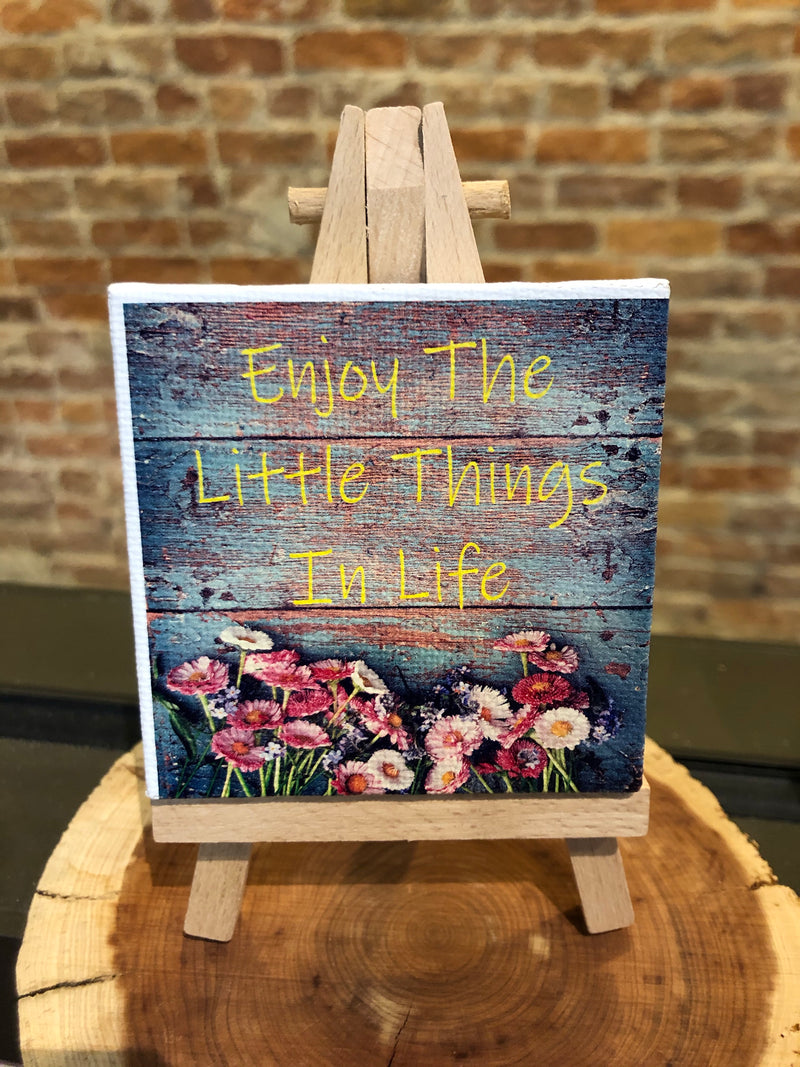 Mini Canvas Signs w/Wooden Easel~Enjoy the Little Things