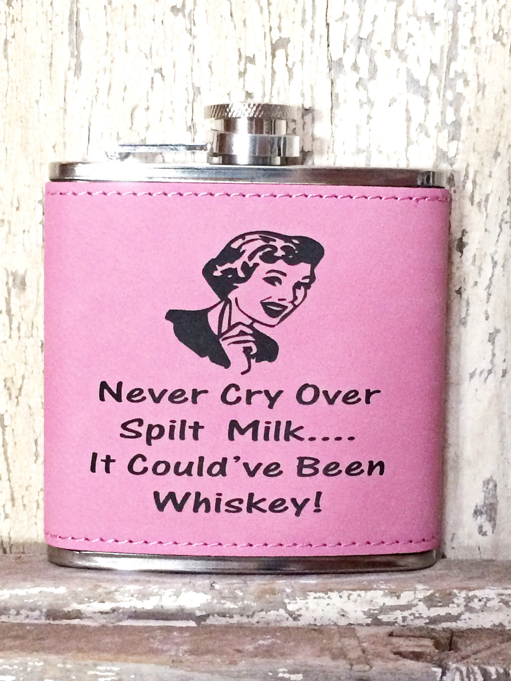 Engraved Stainless Steel 6 oz Flask- Never Cry Over Spilt Milk Pink