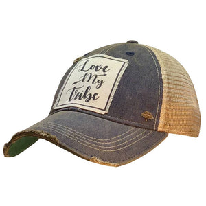Love My Tribe Distressed Trucker Cap