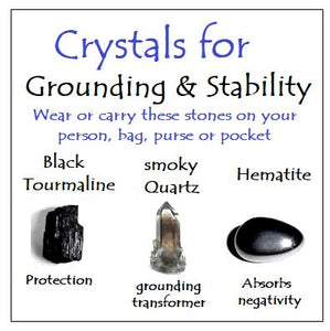 Crystals for Grounding & Stability