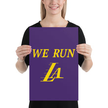 Load image into Gallery viewer, We Run LA Lakers poster