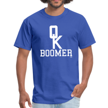 Load image into Gallery viewer, OK BOOMER Unisex Shirt - royal blue