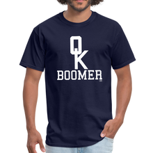 Load image into Gallery viewer, OK BOOMER Unisex Shirt - navy