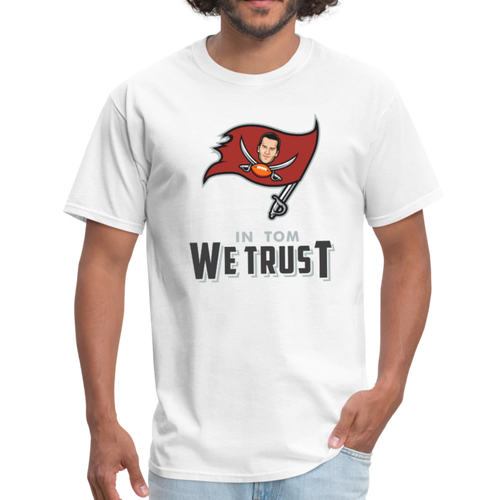 In Tom We Trust shirt - white