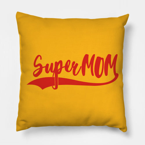 Super Mom Cushion