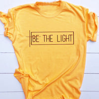 Be The Light T Shirt