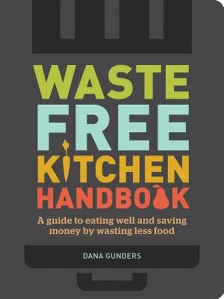 Waste-Free Kitchen Handbook
