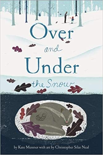 Over and Under the Snow Hardcover
