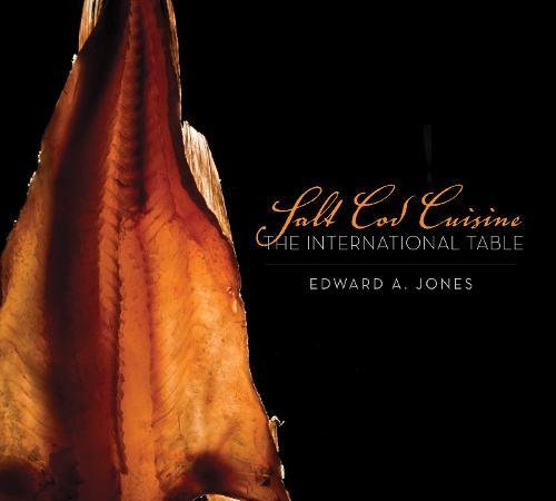 Salt Cod Cuisine - The International Table - Cookbook
