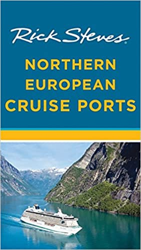 Rick Steves Northern European Cruise Ports Guide Book (2nd Edition)