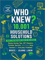 Who Knew? 10,001 Household Solutions