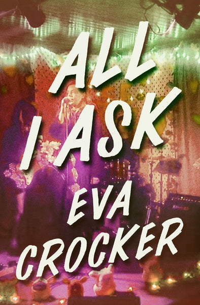 All I Ask - Eva Crocker
