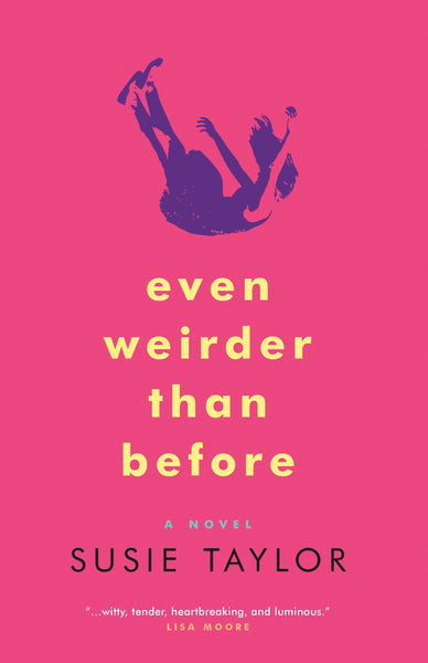 Even Weirder Than Before - Susie Taylor