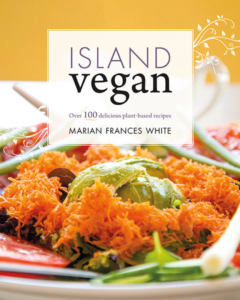Island Vegan - Marian Frances White