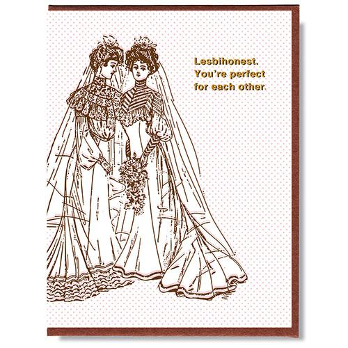 Lesbihonest Greeting Card by Smitten Kitten