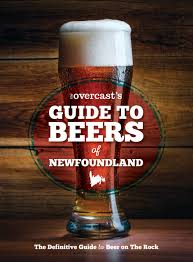 The Overcast's Guide to Beers of Newfoundland