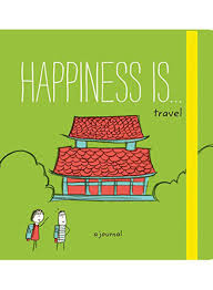 Happiness Is...Travel: A Journal