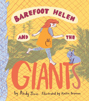 Barefoot Helen and the Giants - Andy Jones