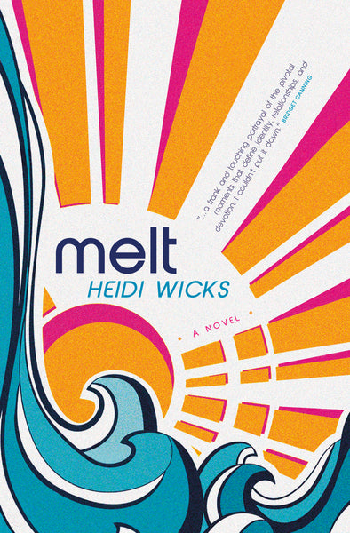 Melt - Heidi Wicks