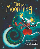 The Moon King - Cara Kansala