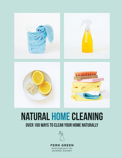 Natural Home Cleaning - Over 100 ways to clean your home naturally