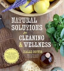 Natural Solutions for Cleaning & Wellness - Halle Cottis