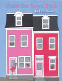 Paint the Town Pink - Lori Doody