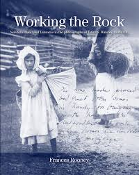 Working the Rock: Newfoundland and Labrador in the Photographs of Edith S. Watson, 1890-1930