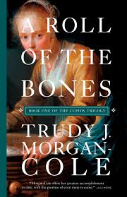 A Roll of the Bones - Trudy J Morgan-Cole