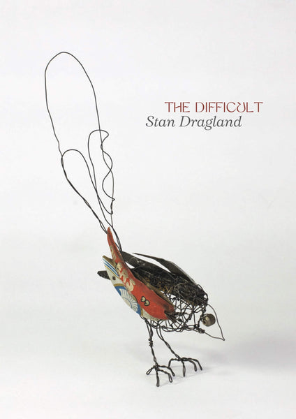 The Difficult - Stan Dragland