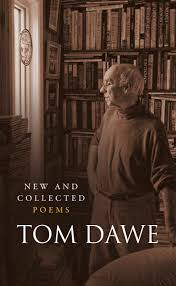 New and Collected Poems - Tom Dawe