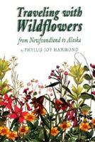 Traveling with Wildflowers – from Newfoundland to Alaska