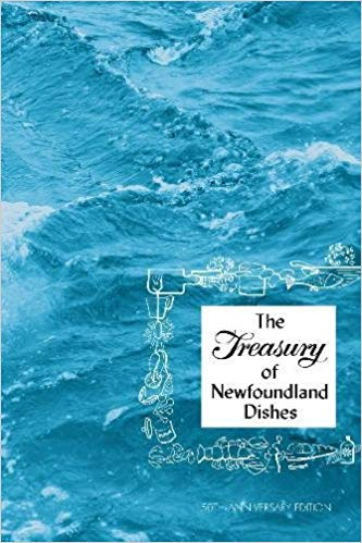 A TREASURY OF NEWFOUNDLAND DISHES - Sally West