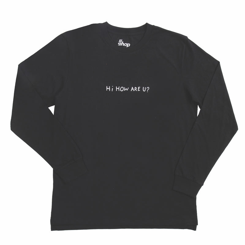 HI HOW ARE U? BLACK LONG SLEEVE