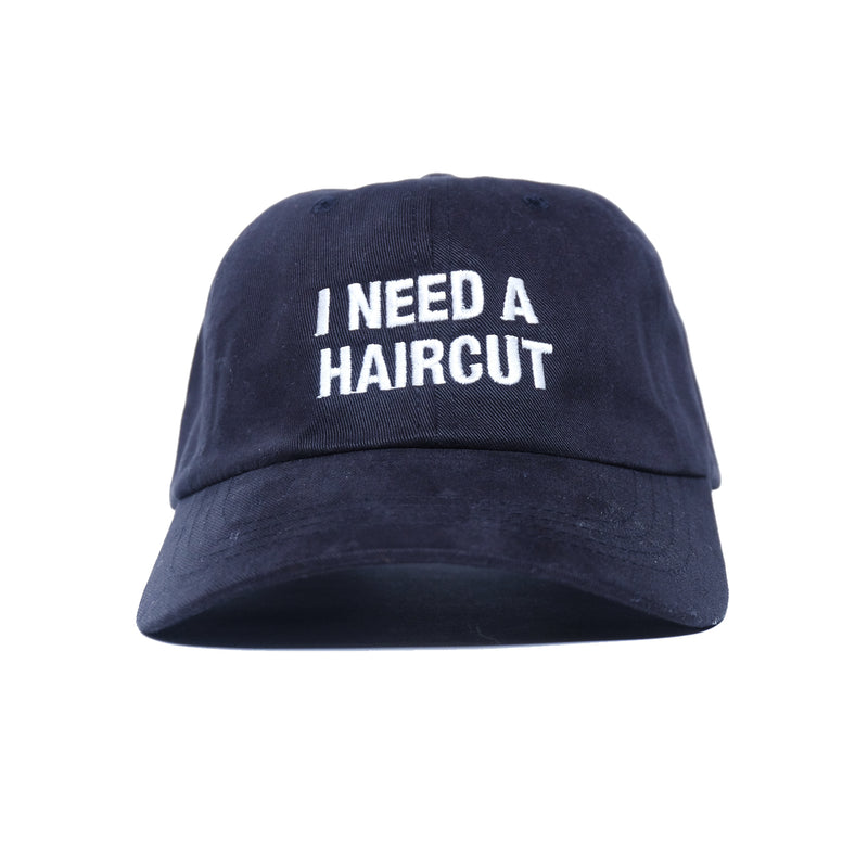 I NEED A HAIRCUT DAD HAT