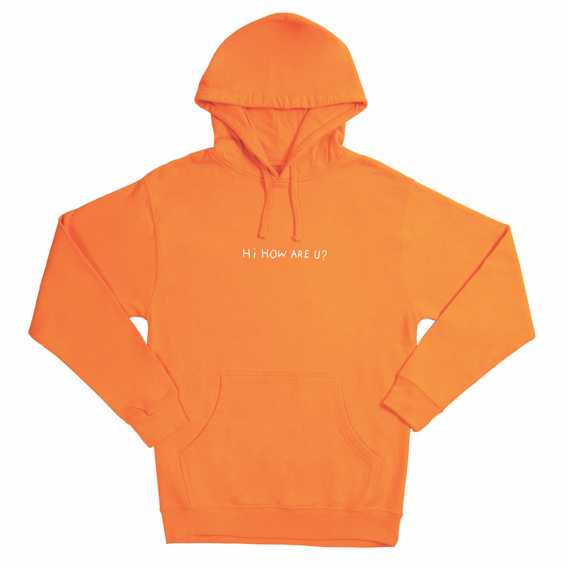 HI, HOW ARE YOU SAFETY ORANGE HOODIE • HANNAH STOCKING