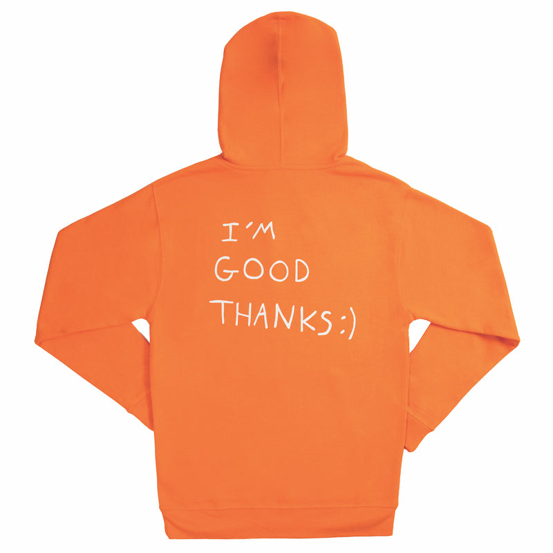 HI HOW ARE YOU? SAFETY ORANGE HOODIE