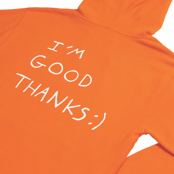 HI, HOW ARE YOU SAFETY ORANGE HOODIE