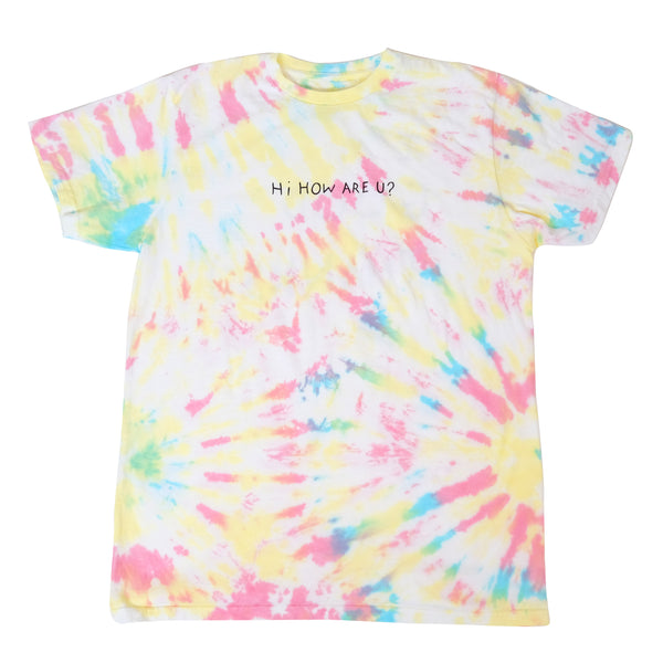 HI HOW ARE U? RAINBOW TIE DYE T-SHIRT