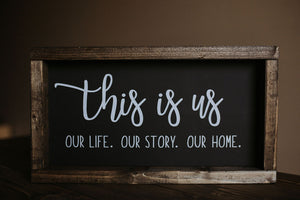 This Is Us - Wood Sign