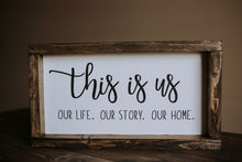 Load image into Gallery viewer, This Is Us - Wood Sign