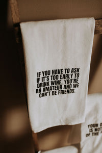 Tea Towel - If you have to ask