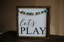 Load image into Gallery viewer, Let's Play With Garland - Wood Sign