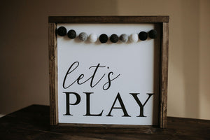 Let's Play With Garland - Wood Sign