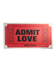 Admit Love Silk Screen Print