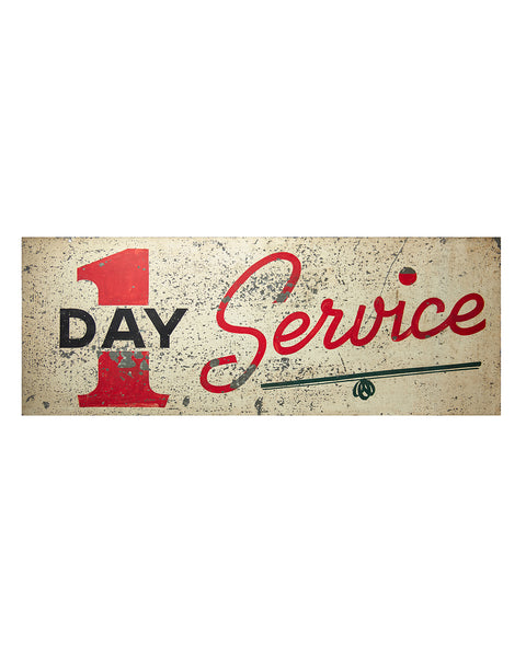 LARGE ONE DAY SERVICE SIGN Old Tin - FOUR FEET WIDE
