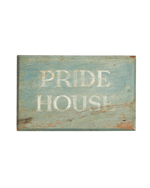 Pride House Painted Wood Sign