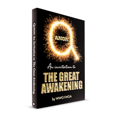 QAnon: An Invitation to The Great Awakening - The Book Of Qanon
