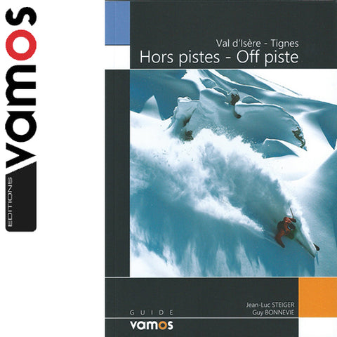 Editions Vamos Val D'Isere and Tignes - Off Piste