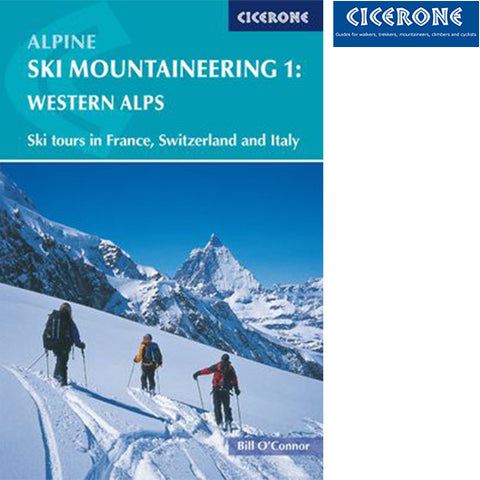 Cicerone Alpine Ski Mountaineering Vol 1 Ð Western Alps